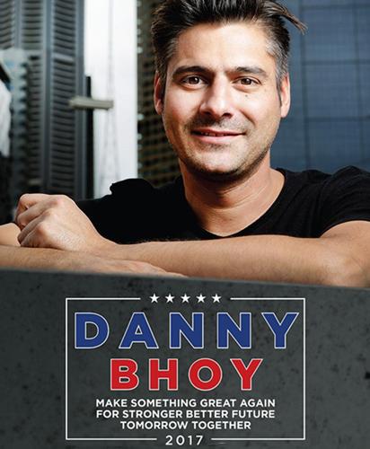 DANNY BHOY: MAKE SOMETHING GREAT AGAIN