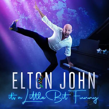 ELTON JOHN: IT'S A LITTLE BIT FUNNY