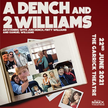 A DENCH AND 2 WILLIAMS