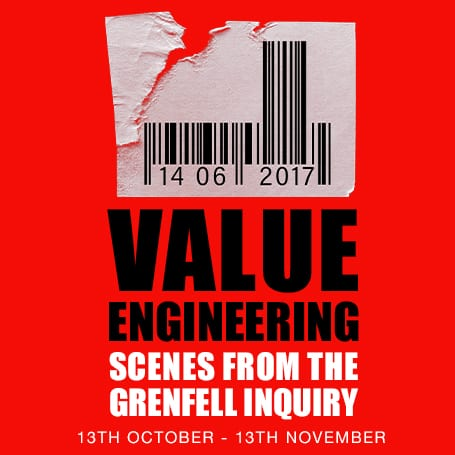 Value Engineering – Scenes From The Grenfell Inquiry